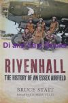 Rivenhall - The History of an Essex Airfield, by Bruce Stait